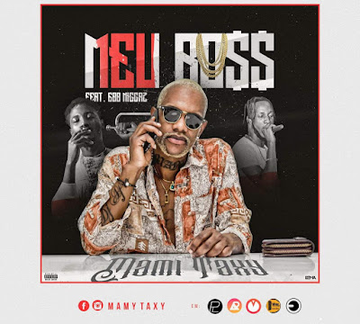 Mami Taxy ft. 600 Niggaz - Meu Boss (Prod. Dj Aka M)