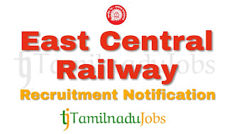 East Central Railway Recruitment notification 2018, govt jobs for ITI