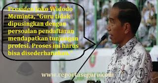 Presiden Jokowi Minta Proses Seleksi Sertifikasi Guru Disederhanakan