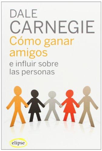 Libro Como ganar amigos e influenciar sobre las personas