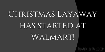 CAN I PUT BLACK FRIDAY ITEMS ON LAYAWAY AT WALMART