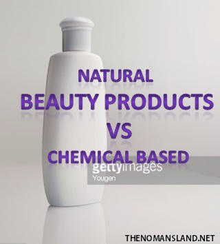 beauty products-natural and chemical