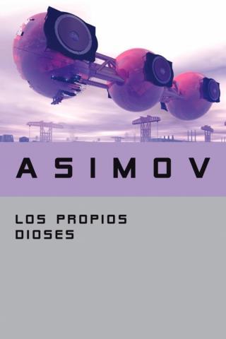 Los propios dioses – Isaac Asimov