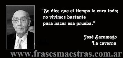 Frases Célebres El Tiempo Todo Lo Cura José Saramago