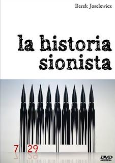 The Zionist Story (La Historia Sionista) - 2009