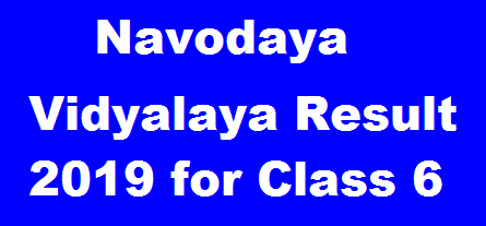 Navodaya Vidyalaya Result 2019 Class 6