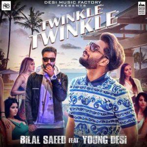 Twinkle Twinkle – Bilal Saeed (2017)
