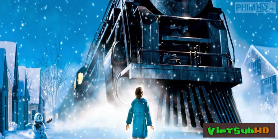 Phim Tàu Tốc Hành Bắc Cực VietSub HD | The Polar Express 2004