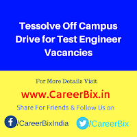 Tessolve Off Campus Drive for Test Engineer Vacancies