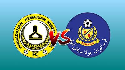 Live Streaming PKNP FC vs Pahang Liga Super 2.3.2019