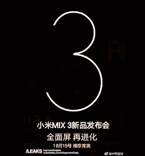 is confirmed yesteryear a leaked invitation on the  Xiaomi Mi Mix3 Launch engagement is confirmed now