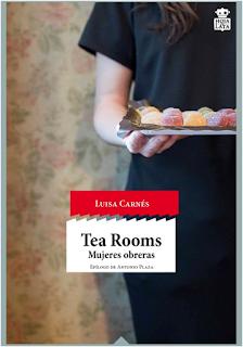Una novela intensa - Luisa Carnés  Tea Rooms. Mujeres obreras