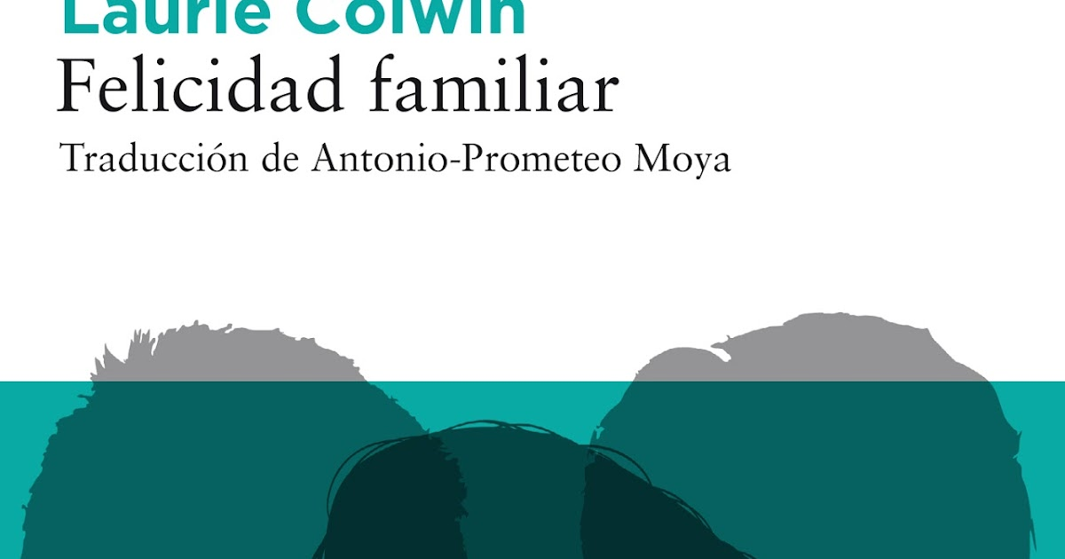 Felicidad familiar - Laurie Colwin 175-FelicidadFamiliar