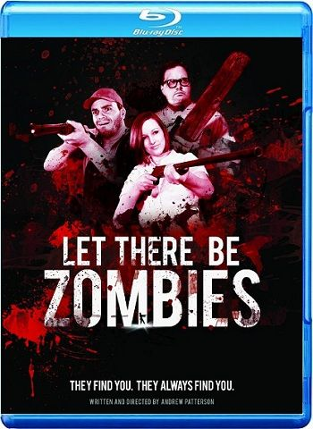 Let There Be Zombiesl 2014 720p WEBRIP 650MB