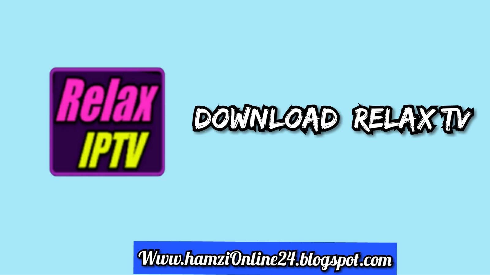 Download RELAX TV X app | HamziOnline24 - Hamza Online 24