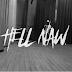 New Music Video Alert ‼️ : @Nasty_CSA - Hell Naw