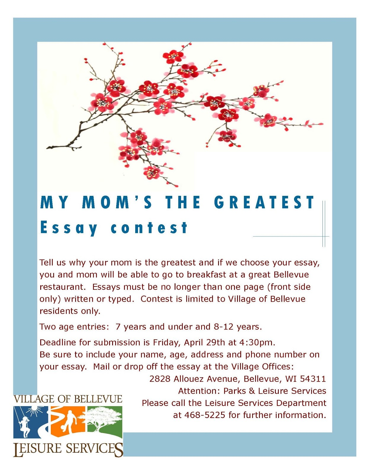 Writing Essay Papers Deadline For Submission Friday April Th At  Pm Corruption Essay In English also Essay Science Village Of Bellevue My Moms The Greatest Essay Contest What Is The Thesis Of A Research Essay