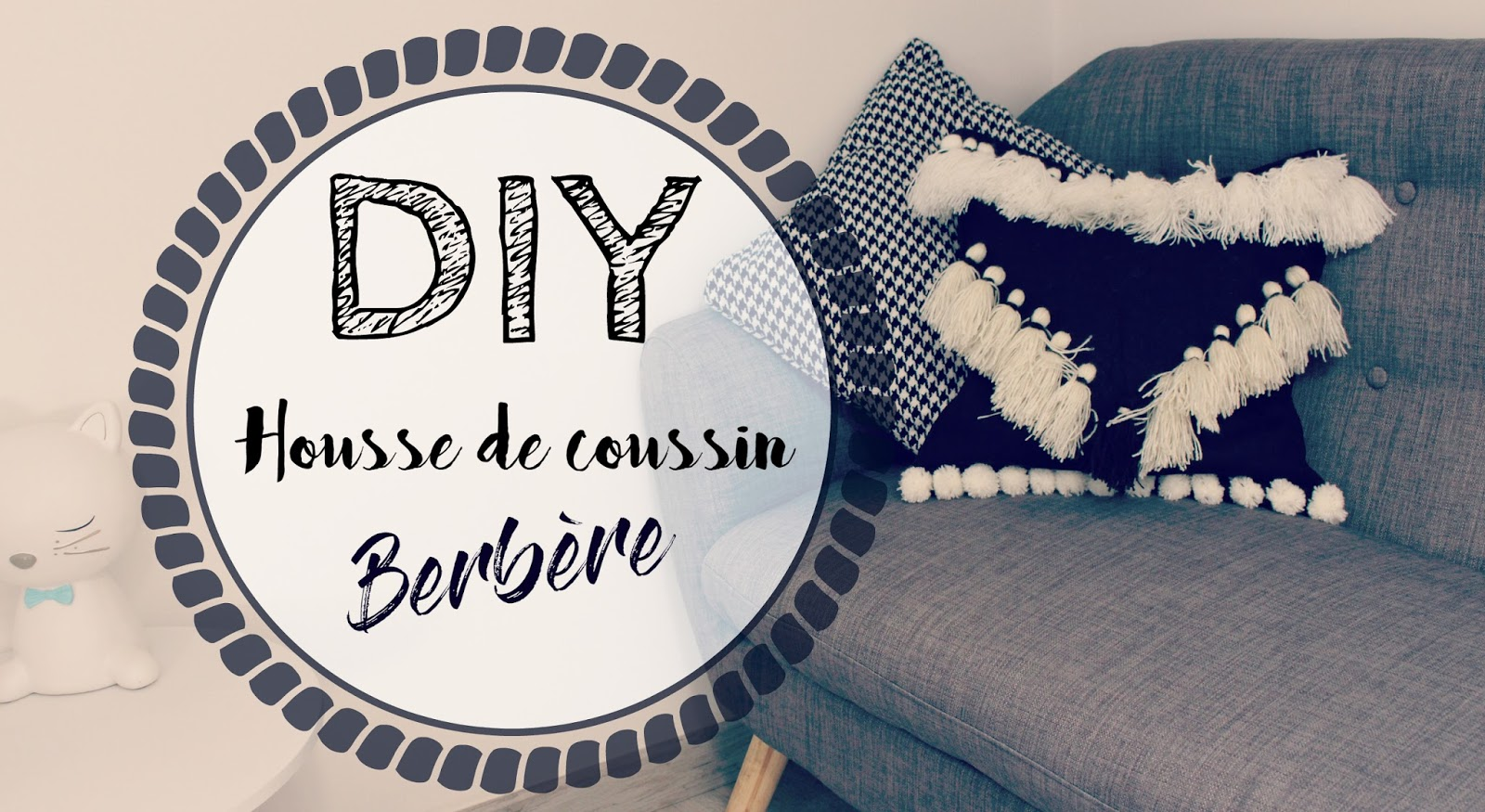 diy housse de coussin inspiration berb re la petite mumy. Black Bedroom Furniture Sets. Home Design Ideas