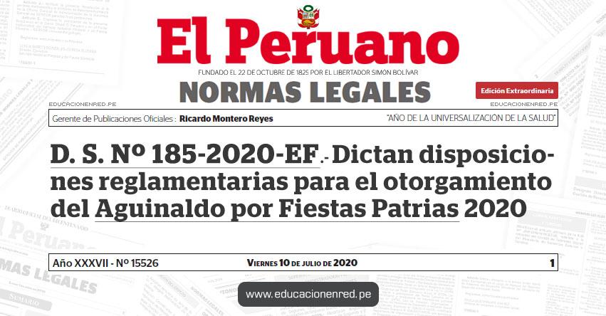 D. S. Nº 185-2020-EF.- Dictan disposiciones reglamentarias para el otorgamiento del Aguinaldo por Fiestas Patrias 2020