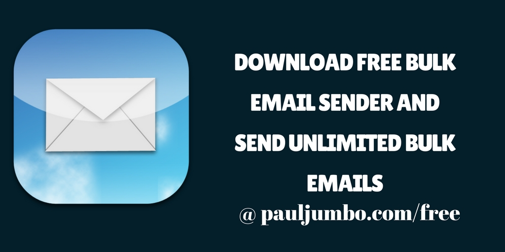 Download free php mailer and send unlimited emails paul jumbo blog download free bulk email sender and send unlimited bulk email maxwellsz