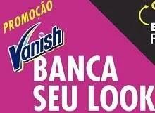 Promoção Vanish 2019 Banca Seu Look