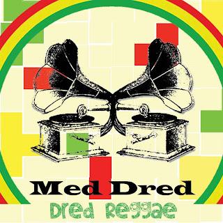 [DPH004] Med Dred - Dred Reggae / Dubophonic