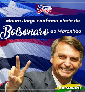 Maura Jorge anuncia para junho vinda de Bolsonaro ao Maranhão