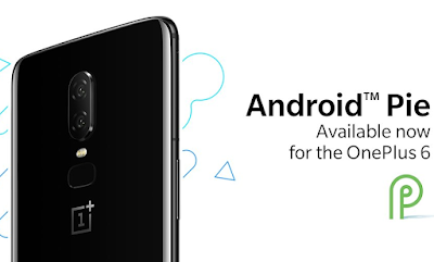 OnePlus 6 يحصل على Android 9 Pie بداً من اليوم