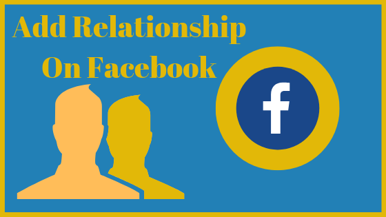 How To Add Relationship In Facebook<br/>