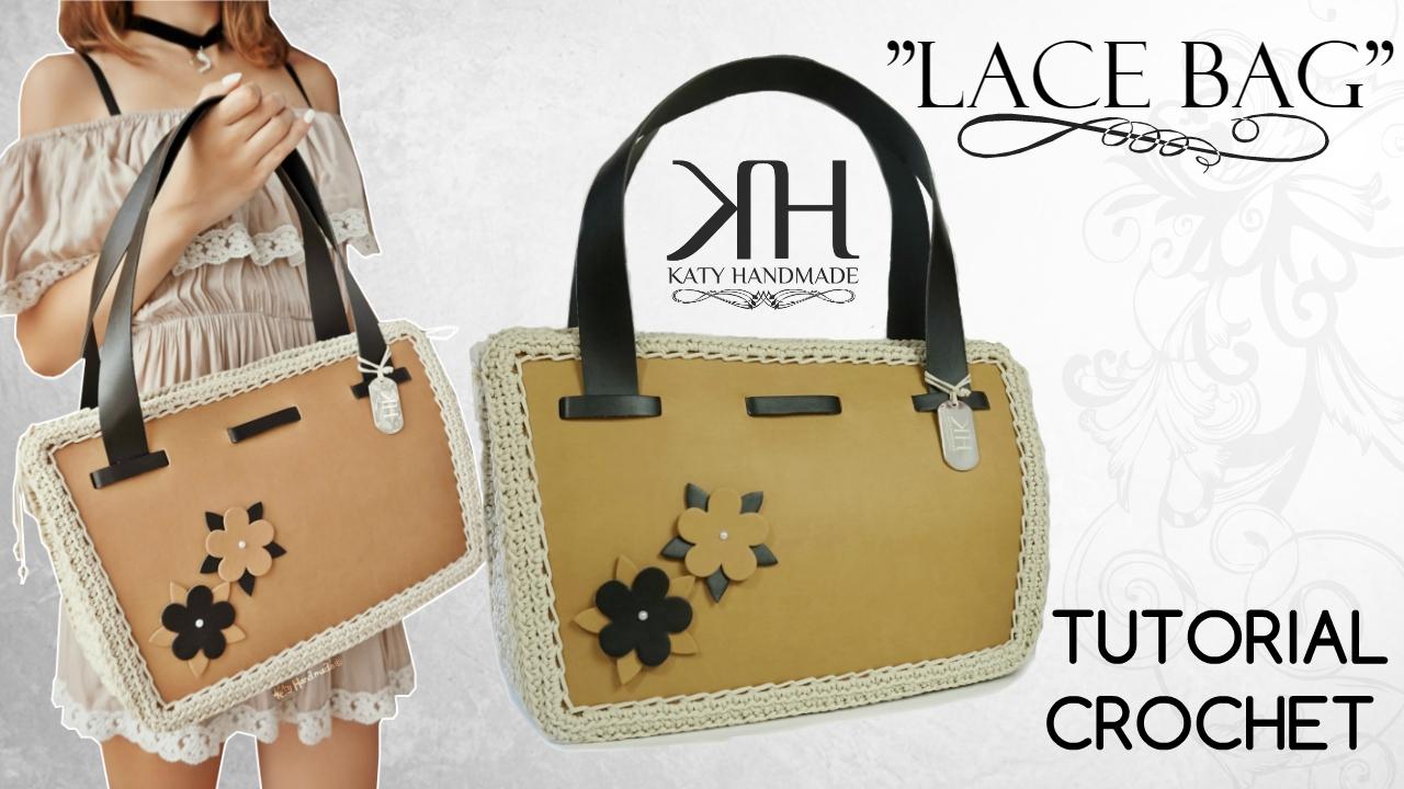 Tutorial Borsa Lace Bag Uncinetto Diy Crochet Bag Katy Handmade