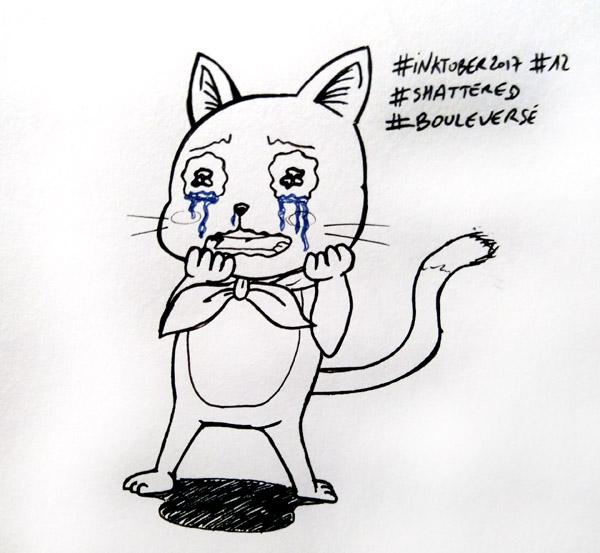 Inktober 2017 - Jour 12 - Bouleversé (Shattered) - Happy en pleurs