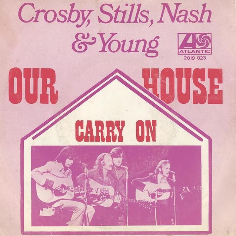 Crosby, Stills, Nash & Young. Our House