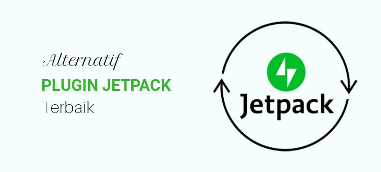 5 Plugin Alternatif Pengganti Jetpack Terbaik (2019)