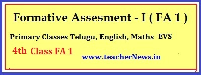 FA 1 - 4th Class Question Papers for Telugu English Maths EVS Subjects, Project Works
