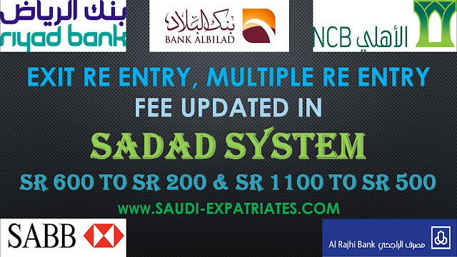 SADAD UPDATED EXIT REENTRY FEE SR600 TO SR200