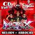 Cd (Mixado) Matrix Revolution o Comando de Aço (Melody e Arrocha) Vol:01