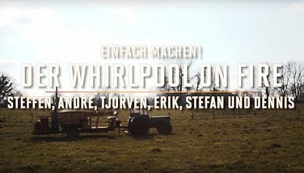 Whirlpool on fire | #einfachmachen! war das Motto und Jägermeister der Sponsor | Anzeige