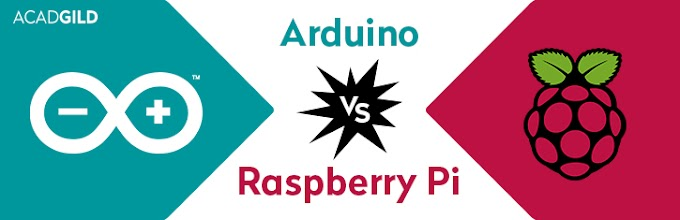 Arduino Vs Raspberry Pi: How to select witch is best for your Project?