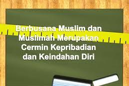 Jawaban Evaluasi Bab 2 PAI Kelas 10 Halaman 31 (Berbusana Muslim dan Muslimah)