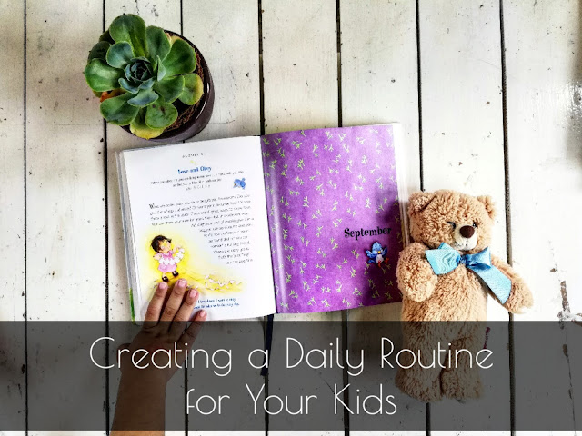 CREATING A DAILY ROUTINE FOR YOUR KIDS