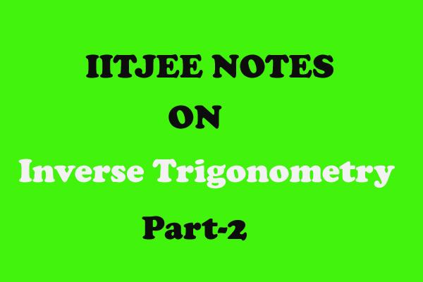 inverse trigonometry notes