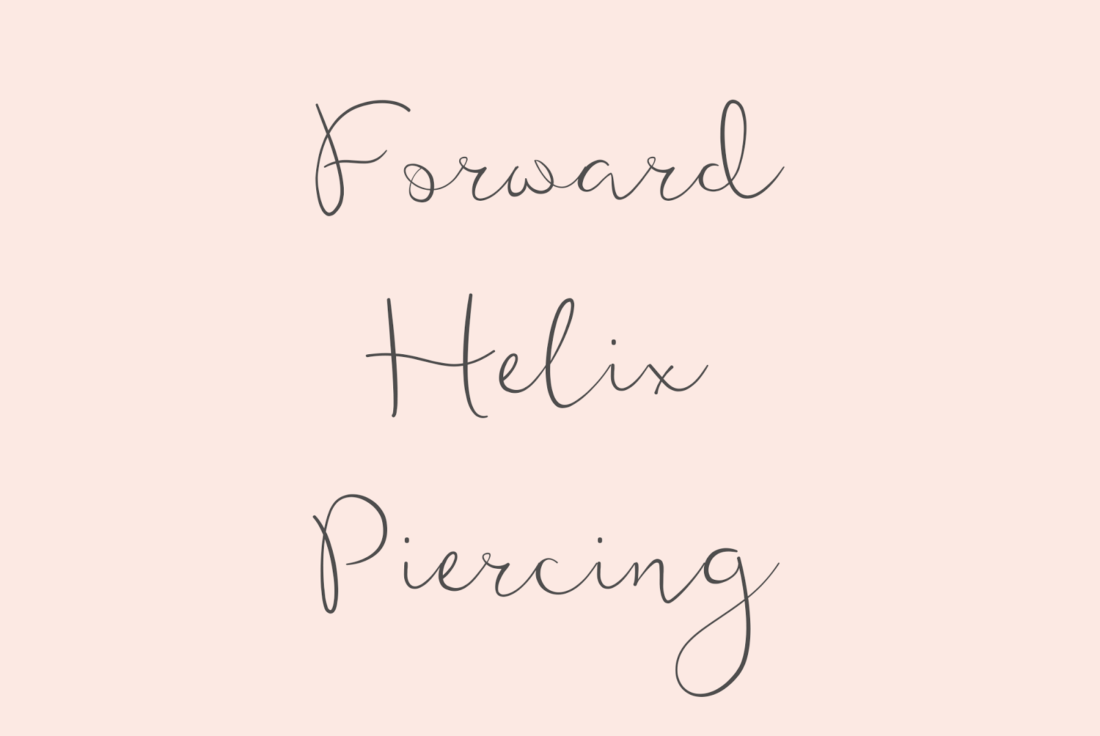 What Is A Forward Helix Piercing? A Forward Helix Is A Piercing At The Top  Front Of Your Ear The Outer Rim Of Your Ear Is Called The Helix, So The  Forward