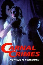 Watch Carnal Crimes 1991 Online