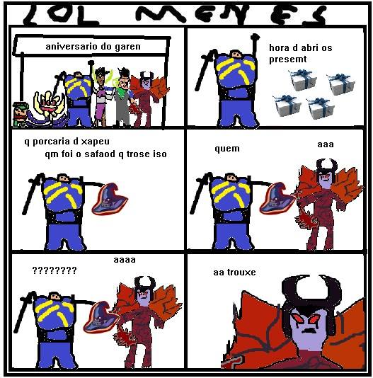 Tirinha lol menes, garen e aatrox, piadas ruins de league of legends.