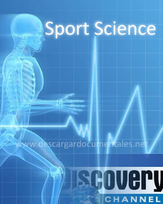 Documental SPORT SCIENCE Discovery TDN Español