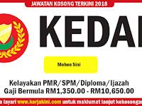 Jawatan Kosong Negeri Kedah - Kelayakan PMR/SPM/Diploma/Ijazah