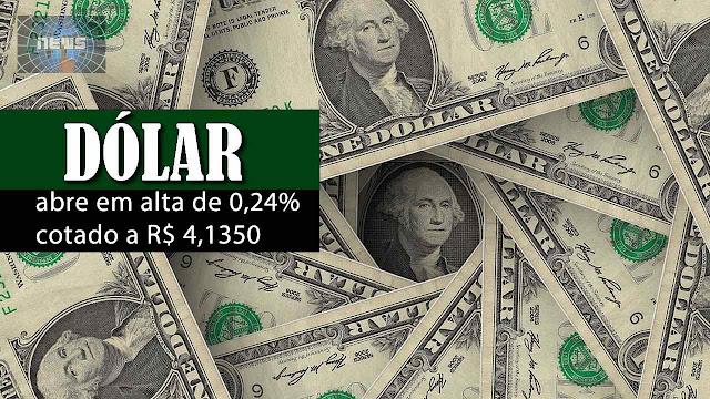 Dólar abre em alta de 0,24% cotado a R$ 4,13.