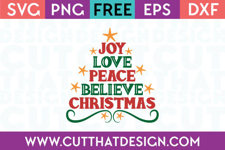 1378+ Joy Love Peace Believe Christmas Svg Best Quality File