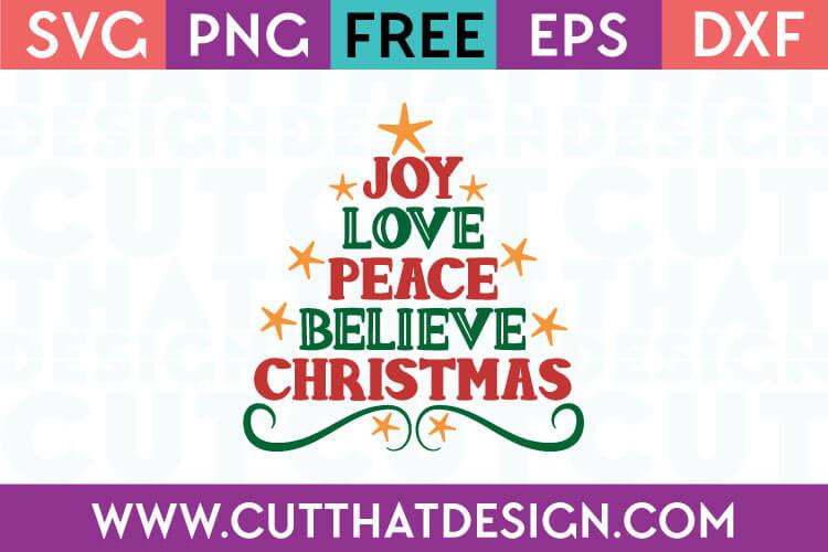1378+ Joy Love Peace Believe Christmas Svg Best Quality File