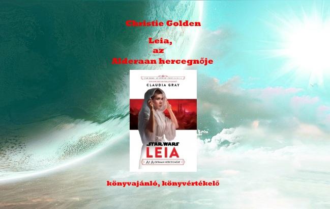Leia, az Alderaan hercegnője könyvajánló, könyvértékelő